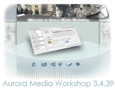 Aurora Media Workshop 3.4.39
