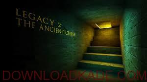 Legacy-2-The-Ancient-Curse-game